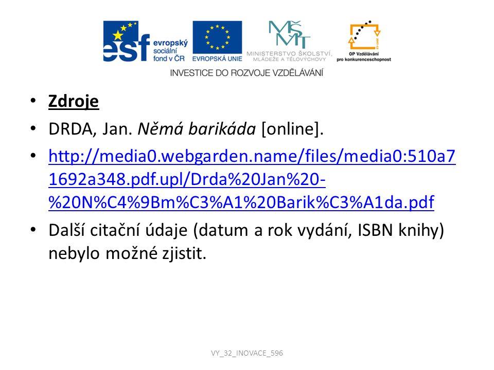 DRDA, Jan. Němá barikáda [online].